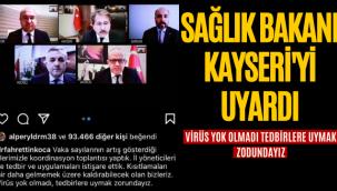 Sağlık Bakanı Kayseri'yi Uyardı