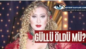 Şarkıcı Güllü'nün hayatını kaybettiği iddiası