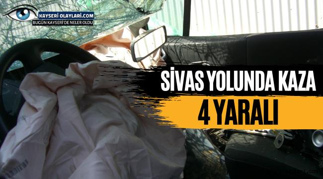 Sivas Yolunda Kaza! 4 Yaralı