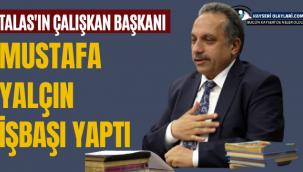 Talas'ın Çalışkan Belediye Başkanı İş Başı Yaptı